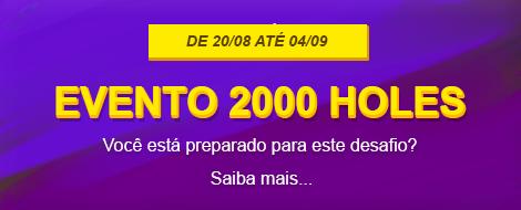 Começa hoje às 23h59 o Evento de 2000 Holes.