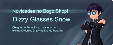 Novidades no Bogo Shop, chegou Dizzy Glasses Snow